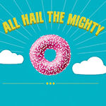 All hail the mighty donut